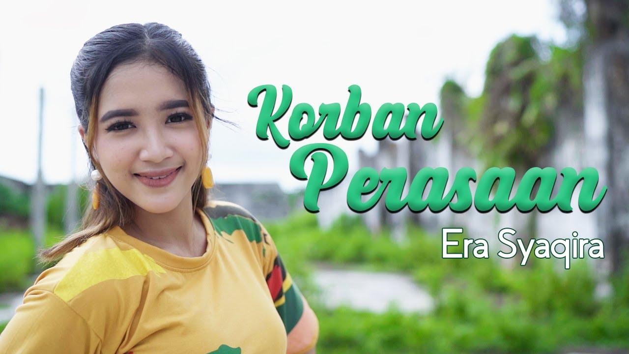 Era Syaqira – Korban Perasaan (Official Music Video)
