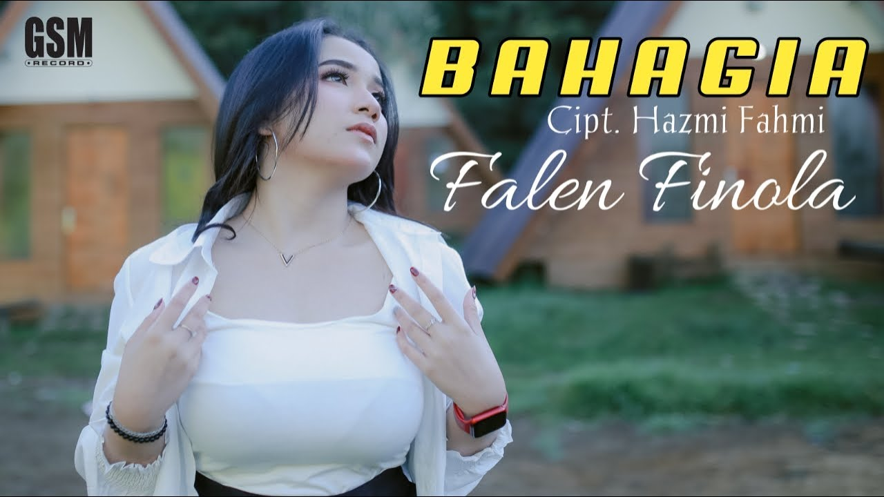 Falen Finola – Bahagia (Official Music Video)