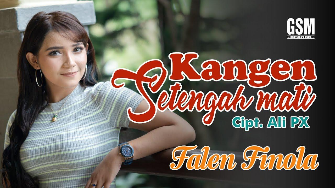 Falen Finola – Kangen Setengah Mati (Official Music Video)