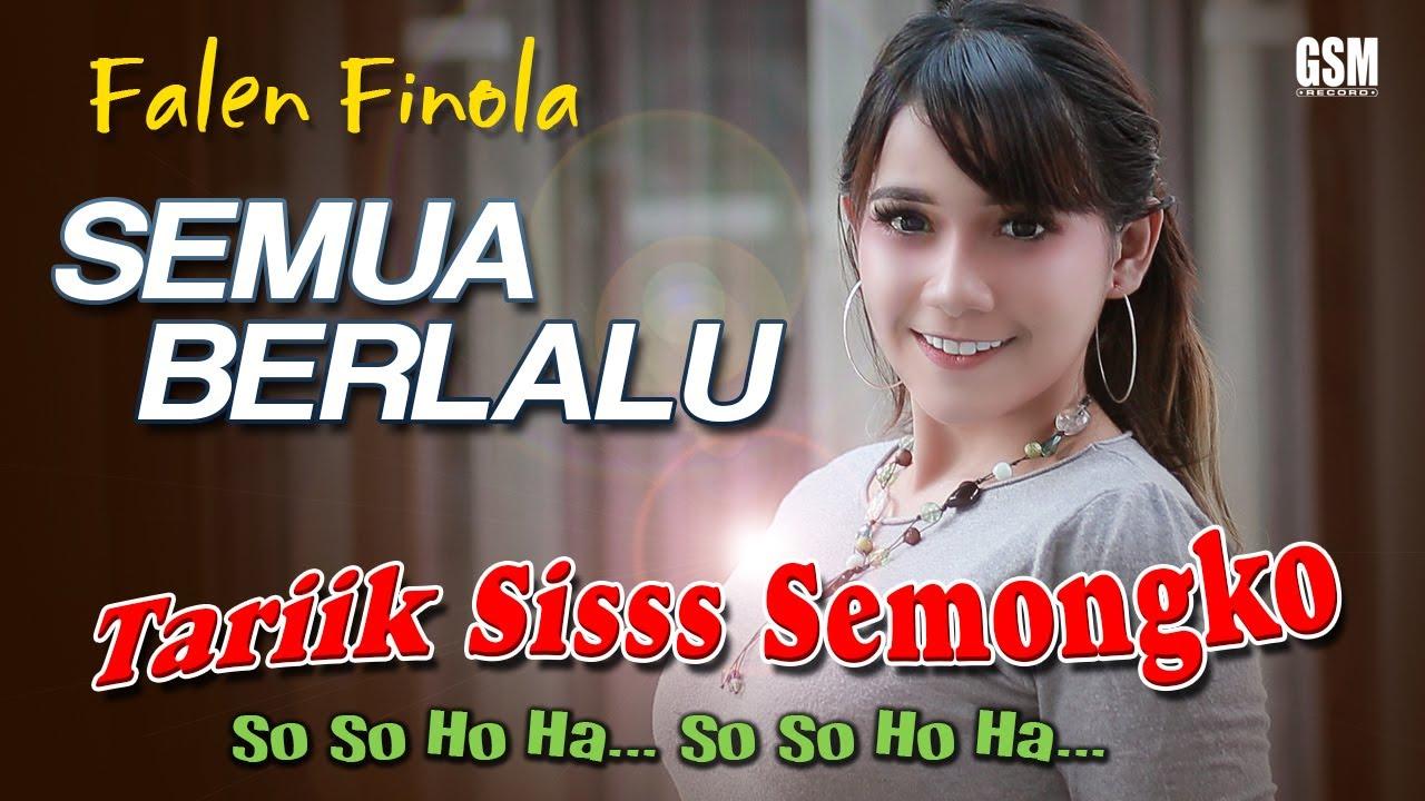 Falen Finola – Semua Berlalu (Tariik Siss Semongko) Official Music Video