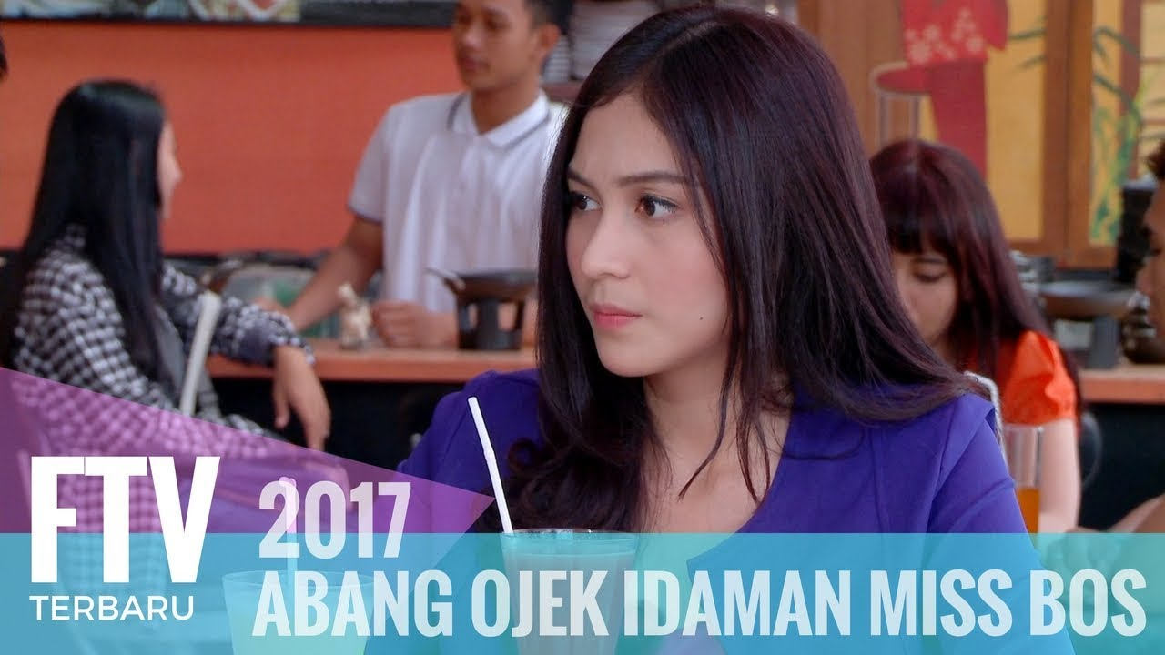 Film FTV – Abang Ojek Idaman Miss Bos
