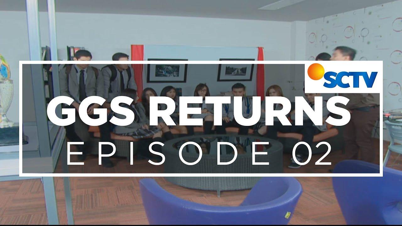 Film Serial SCTV GGS (Ganteng Ganteng Serigala) Return – Episode 02