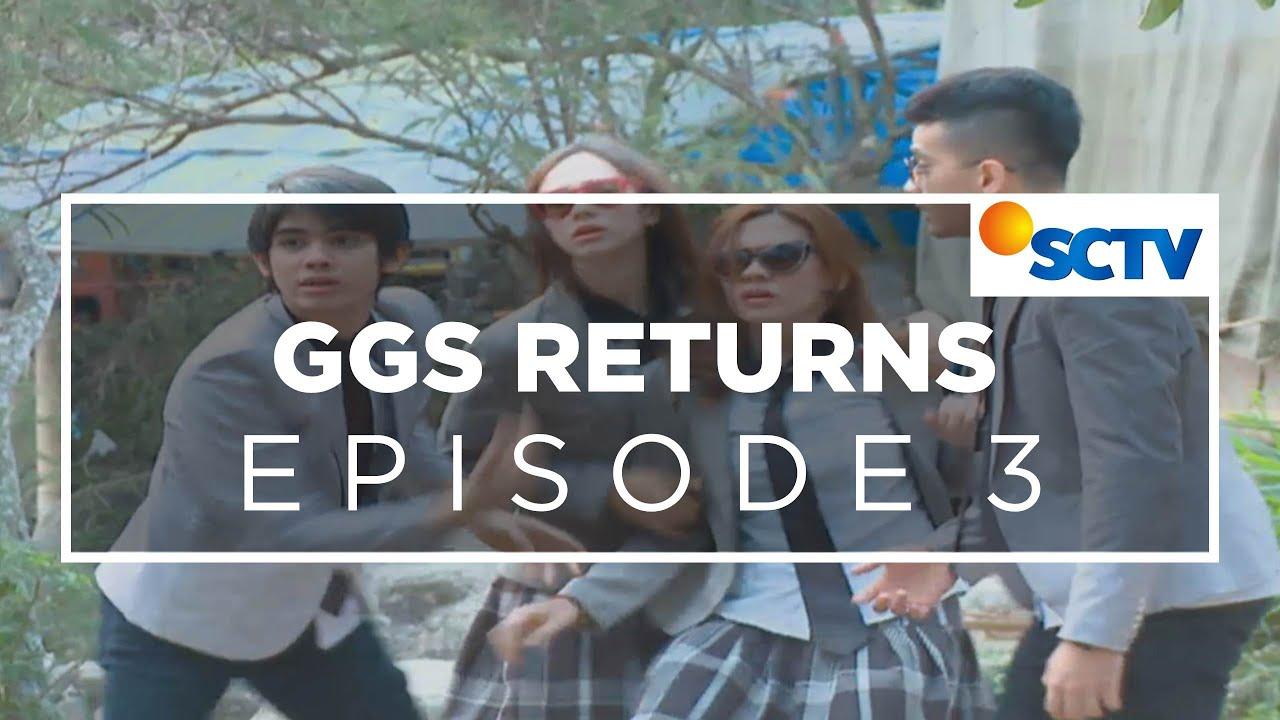 Film Serial SCTV GGS (Ganteng Ganteng Serigala) Return – Episode 03