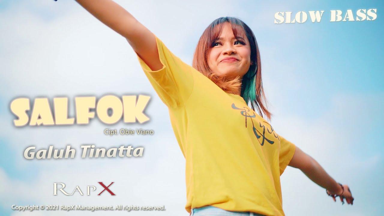 Galuh Tinatta – SalFok (Official Music Video)