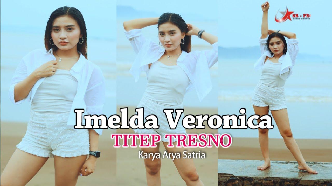 Imelda Veronica – Titep Tresno (Official Music Video)