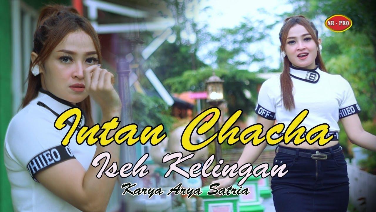Intan Chacha – Iseh Kelingan (Official Music Video)