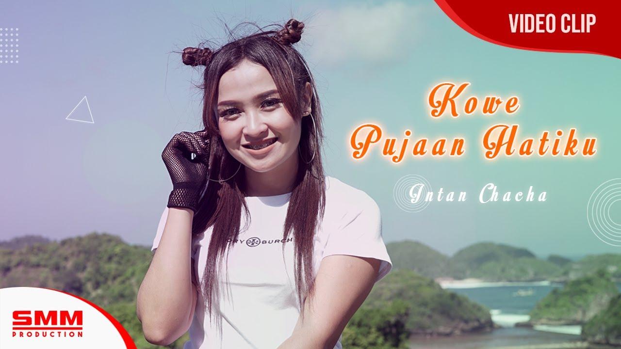 Intan Chacha – Kowe Pujaan Hatiku (Official Music Video)