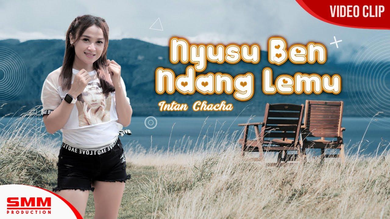 Intan Chacha – Nyusu Ben Ndang Lemu (Official Music Video)