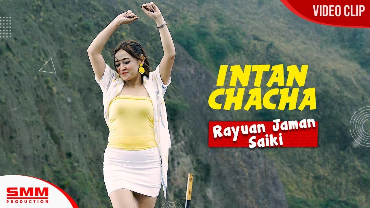 Intan Chacha – Rayuan Jaman Saiki (Official Music Video)