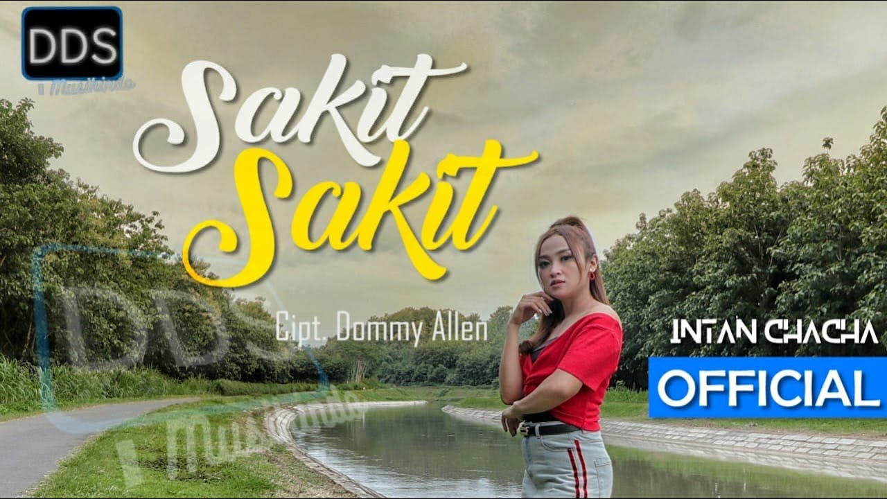 Intan Chacha – Sakit Hati (Official Music Video)