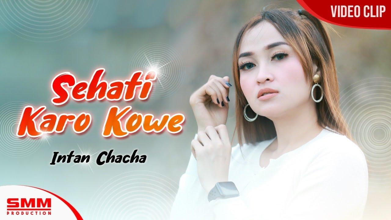 Intan Chacha – Sehati Karo Kowe (Official Music Video)