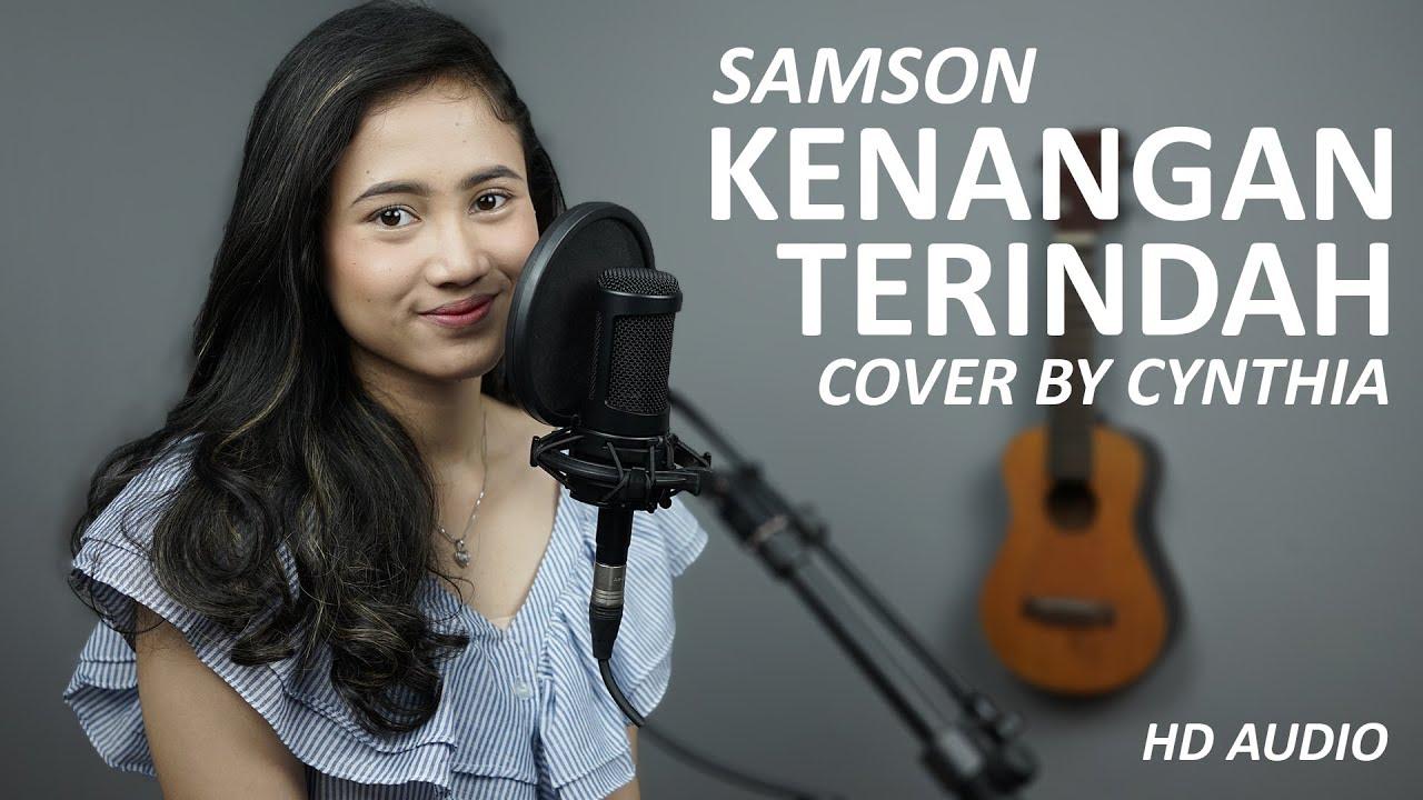 Kenangan Terindah – Samsons Cover by Cyntia Meidiana