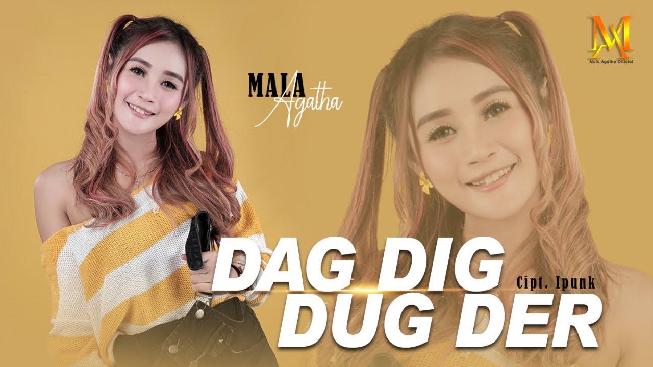 Mala Agatha – Dag Dig Dug Der (Official Music Video)