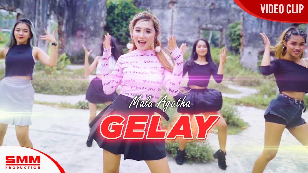 Mala Agatha – Gelay (Official Music Video)