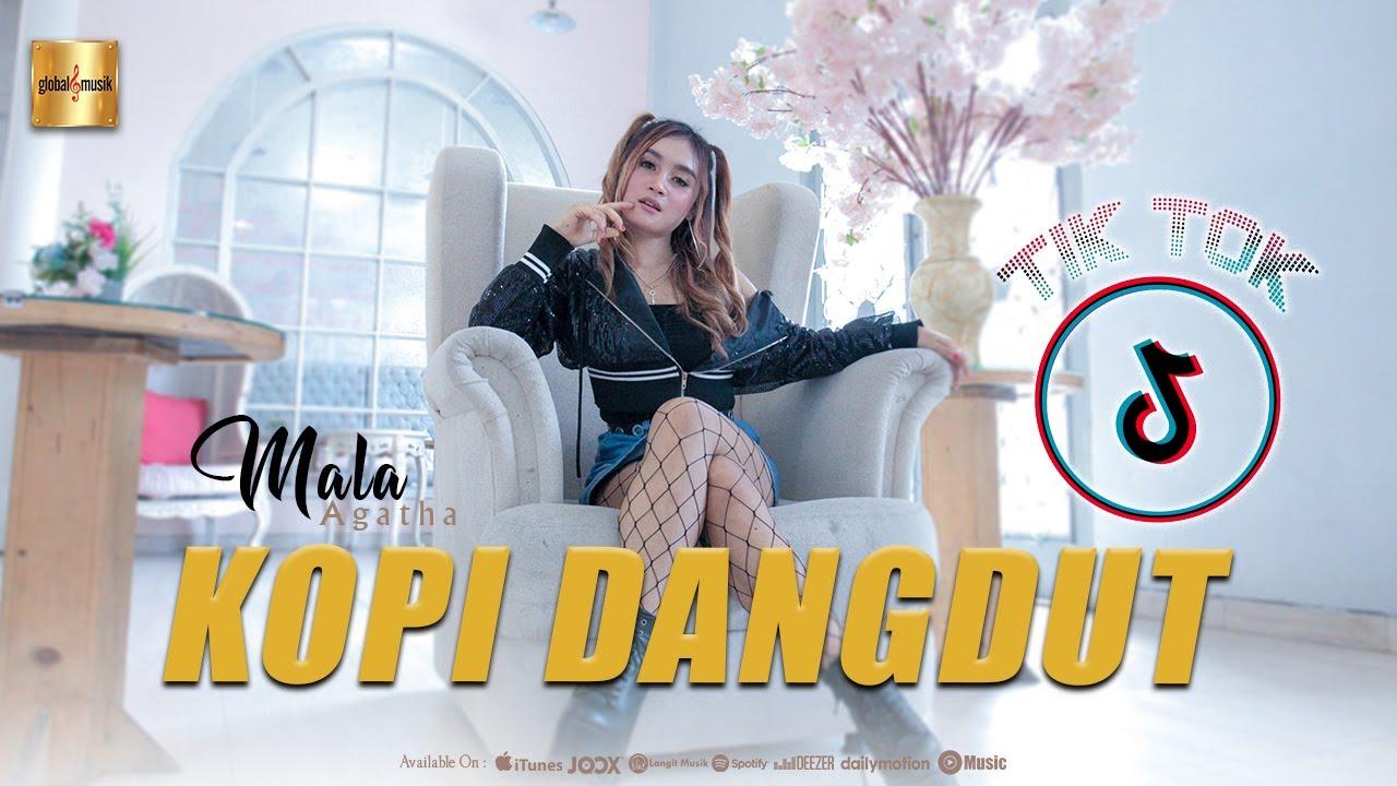 Mala Agatha – Kopi Dangdut (Official Music Video)