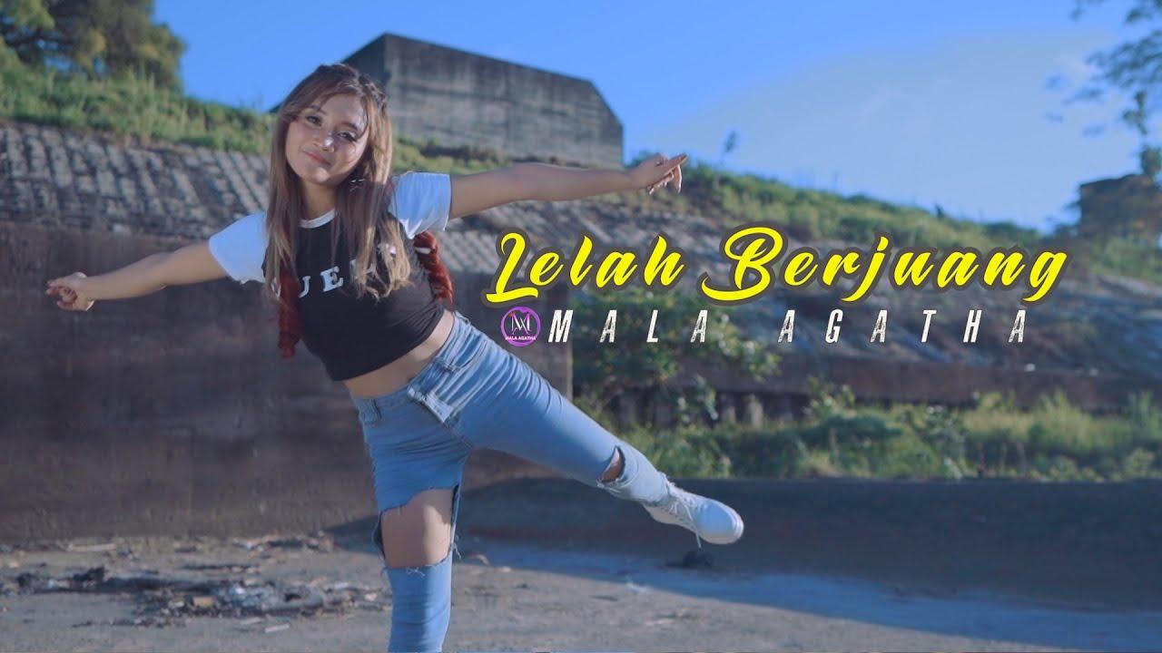 Mala Agatha – Lelah Berjuang (Official Music Video)