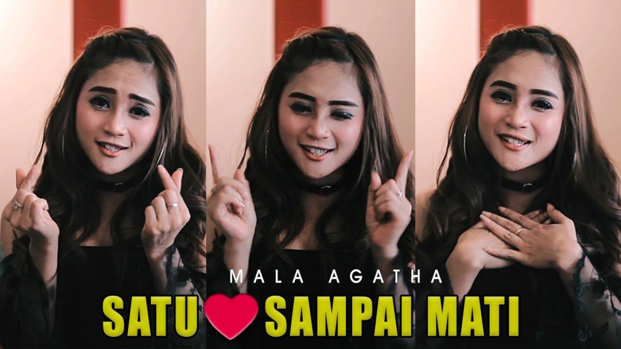 Mala Agatha – Satu Hati Sampai Mati (Official Music Video)
