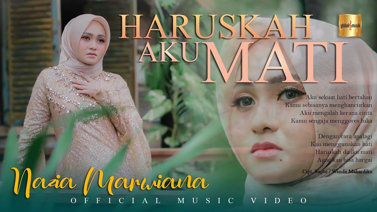 Nazia Marwiana – Haruskah Aku Mati (Official Music Video)