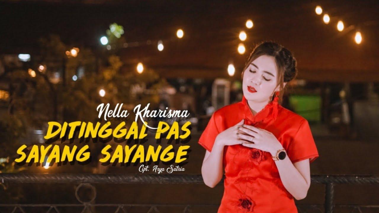 Nella Kharisma – Ditinggal Pas Sayang Sayange (Official Music Video)