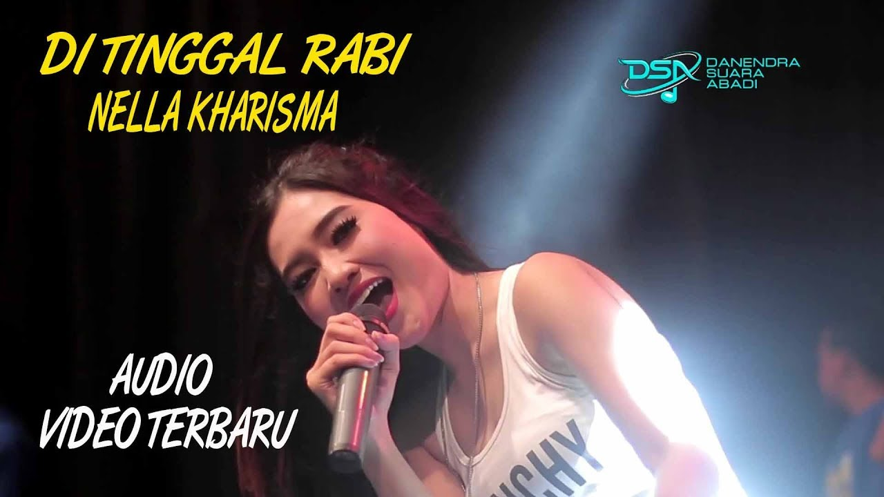 Nella Kharisma – Ditinggal Rabi (Official Music Video)
