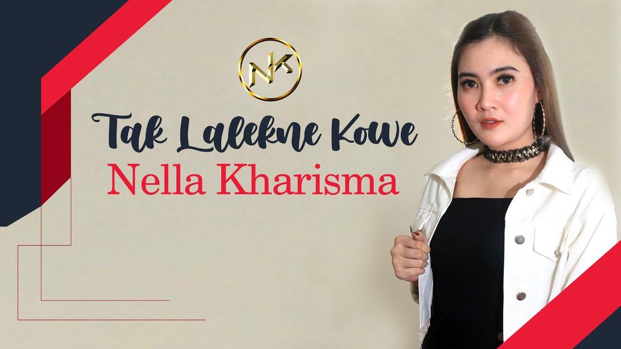Nella Kharisma – Tak Lalekne Kowe (Official Music Video)