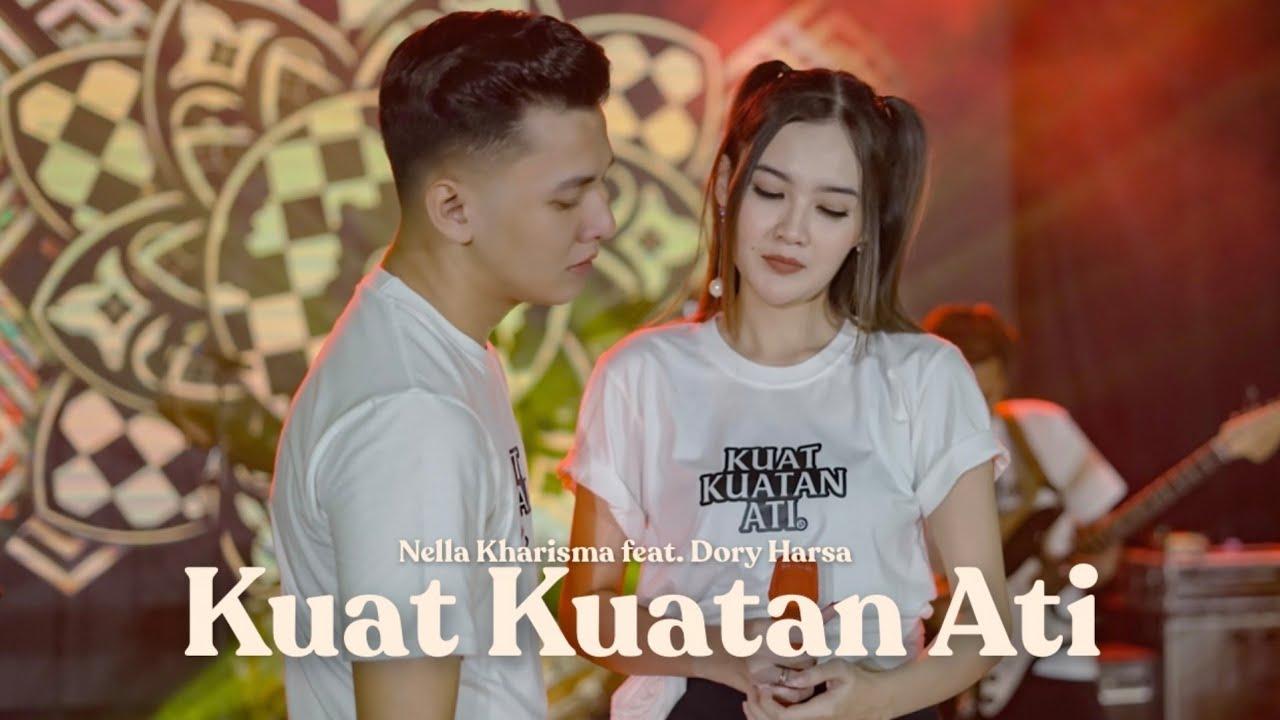 Nella Kharisma Feat. Dory Harsa – Kuat – Kuatan Ati (Official Music Video)