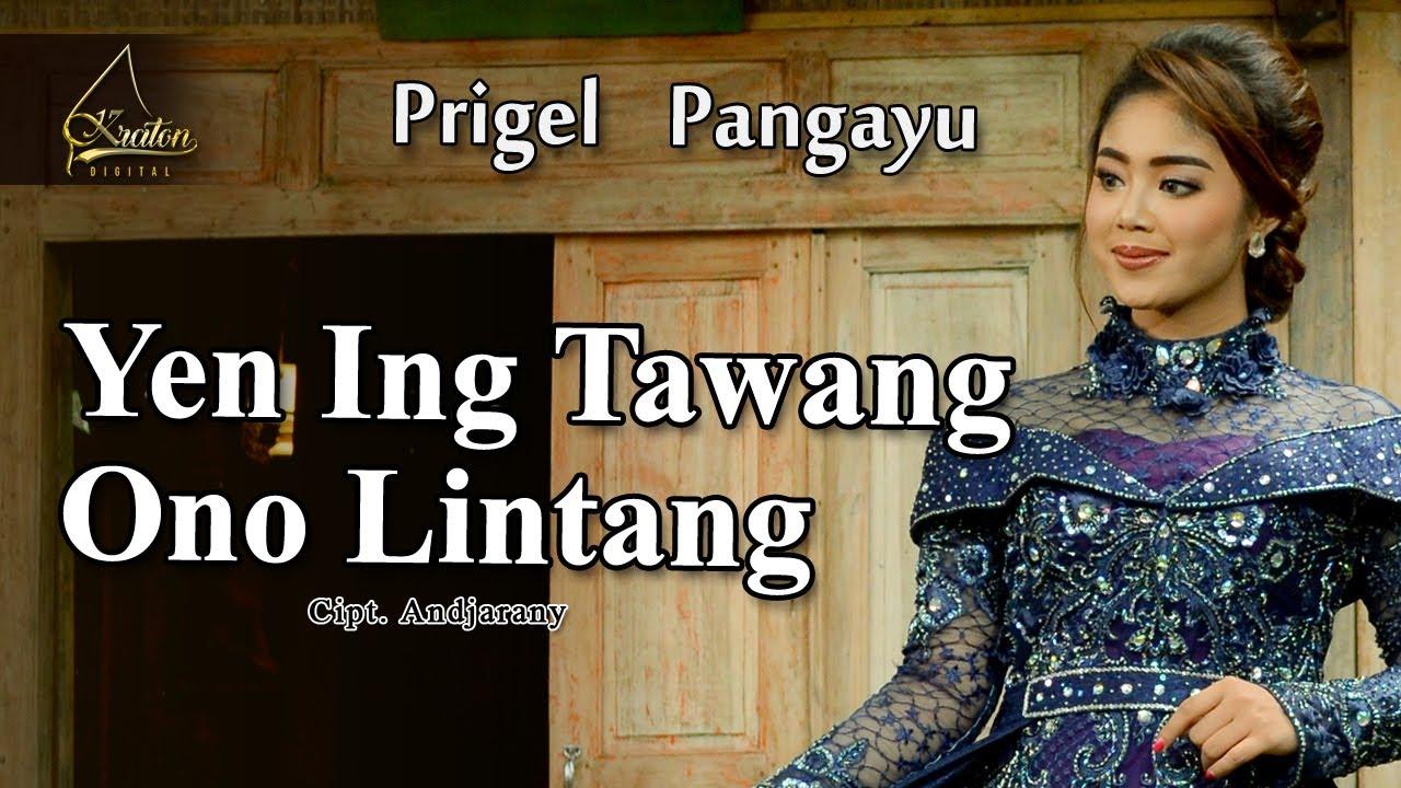 Prigel Pangayu – Yen Ing Tawang Ono Lintang (Official Music Video) Langgam Campursari