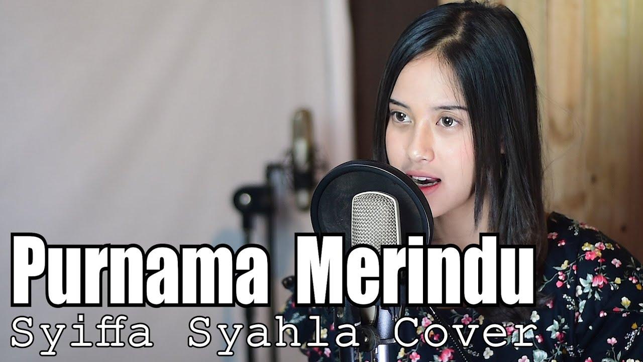 Purnama Merindu – Siti Nurhaliza Cover by Syiffa Syahla