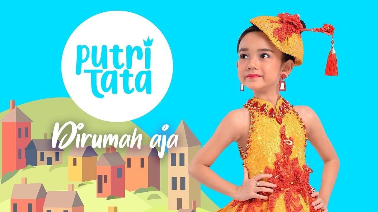 Putri Tata – Dirumah Aja (Official Music Video) Lagu Anak Indonesia