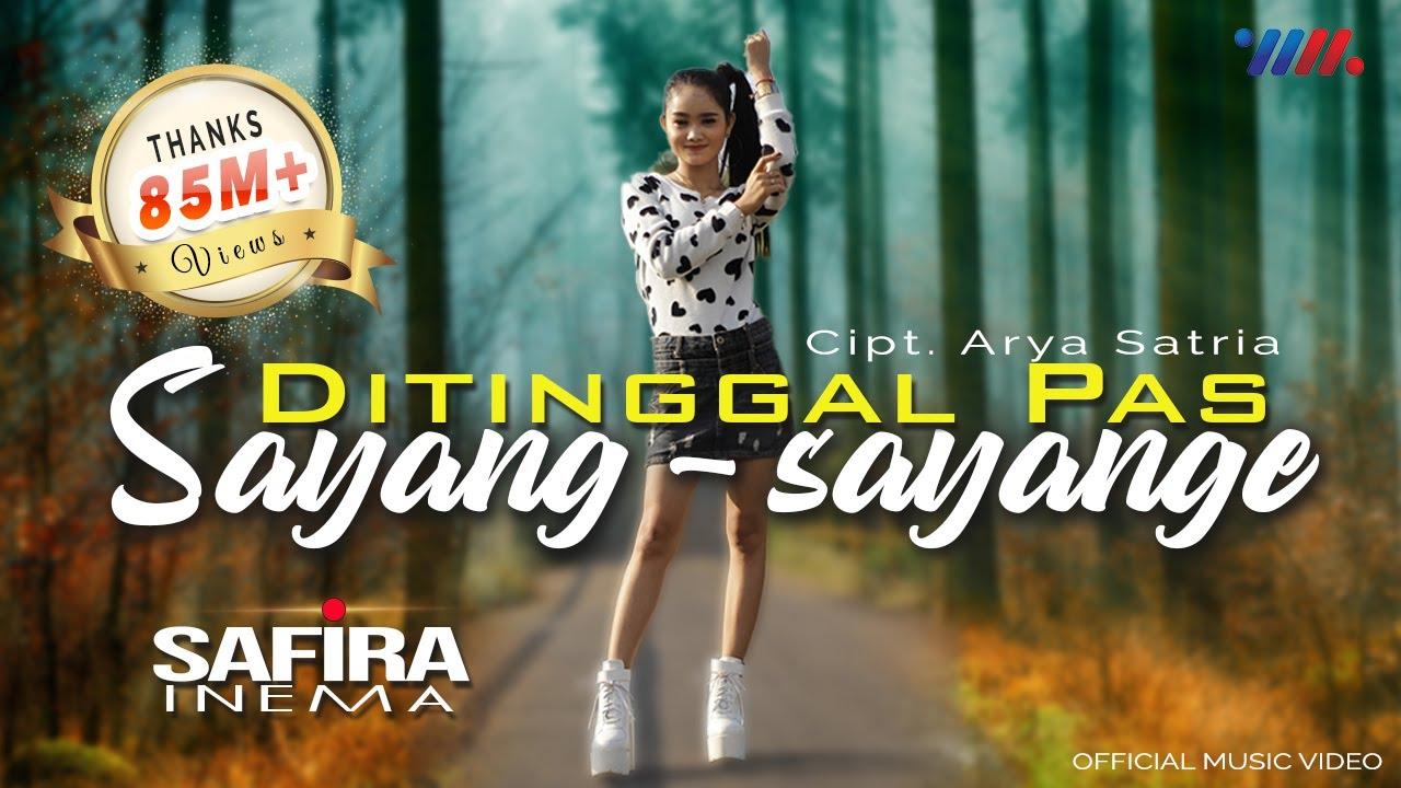 Safira Inema – Ditinggal Pas Sayang Sayange (Official Music Video)