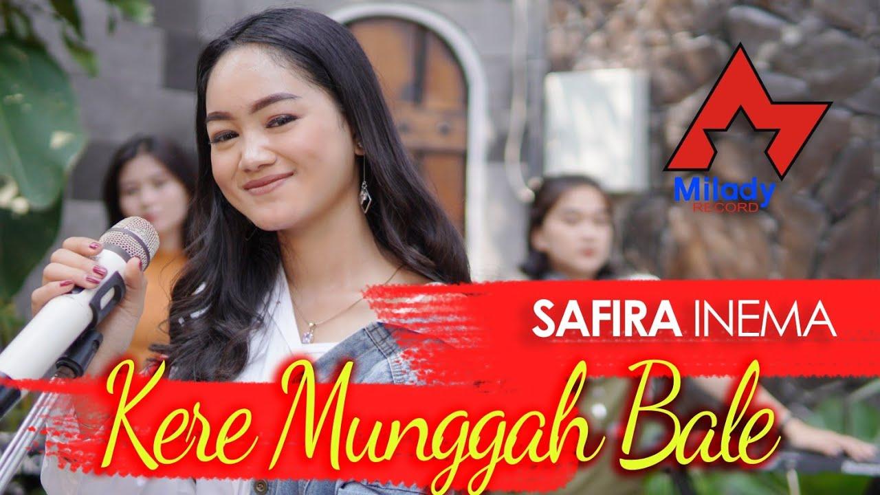 Safira Inema – Kere Munggah Bale (Official Music Video)