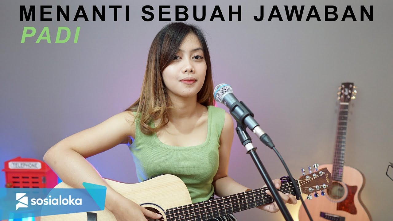 Sasa Tasia Cover Lagu Menanti Sebuah Jawaban – Padi (Official Music Video)