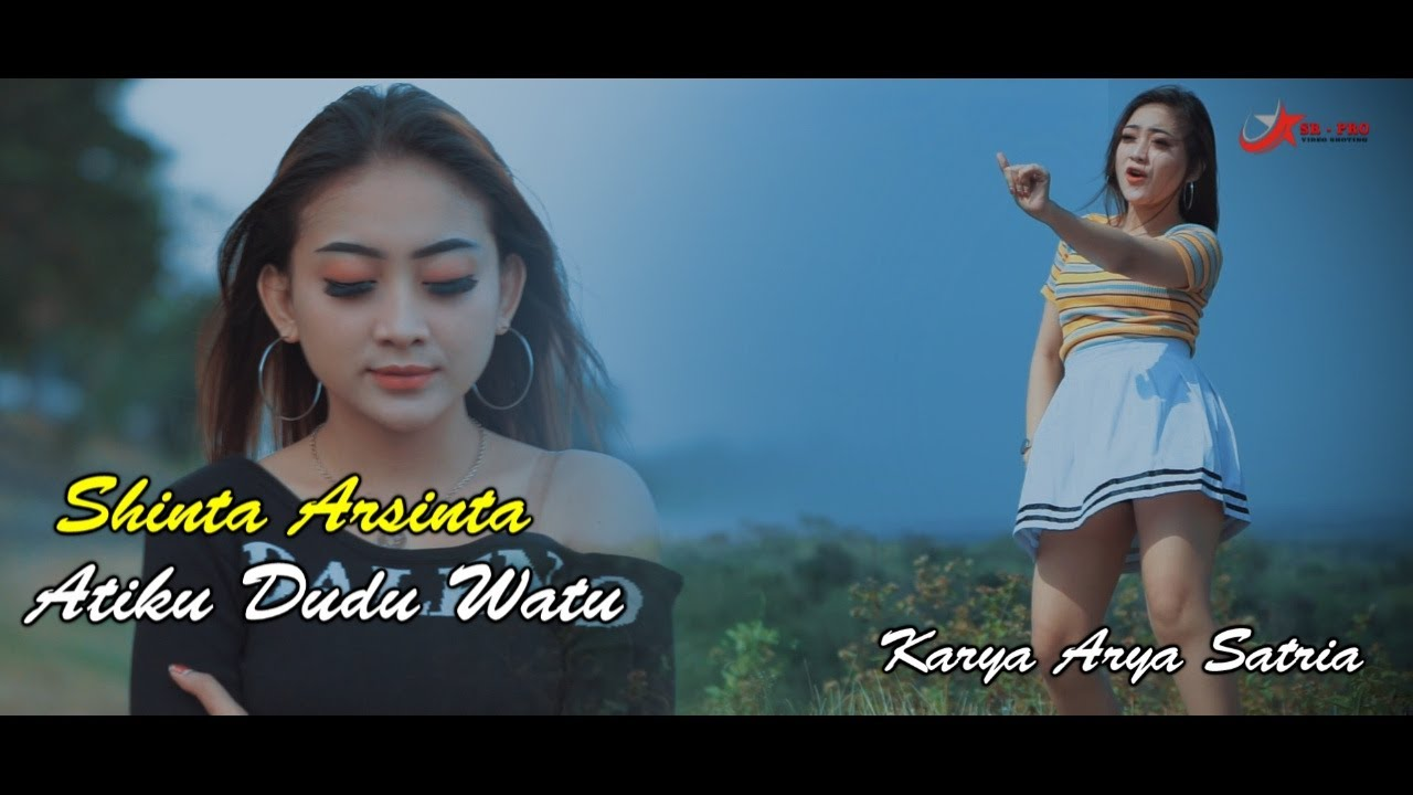 Shinta Arsinta – Atiku Dudu Watu (Official Music Video)