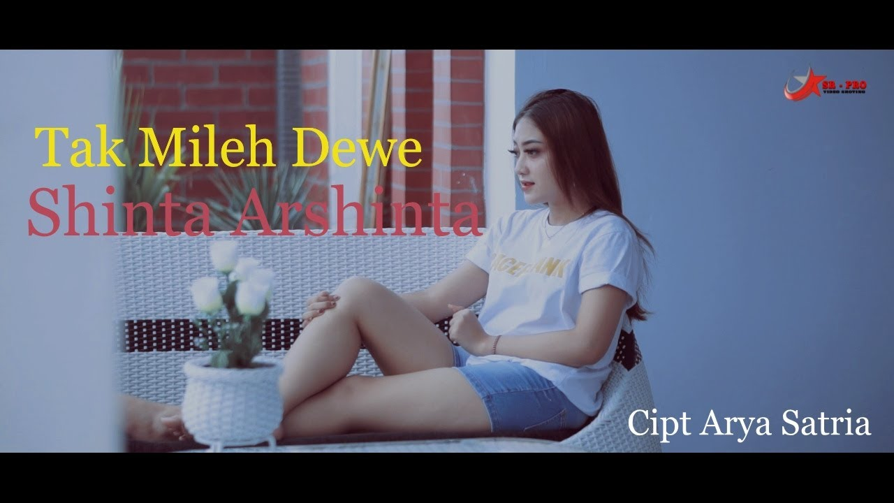 Sinta Arsinta – Tak Mileh Dewe (Official Music Video)