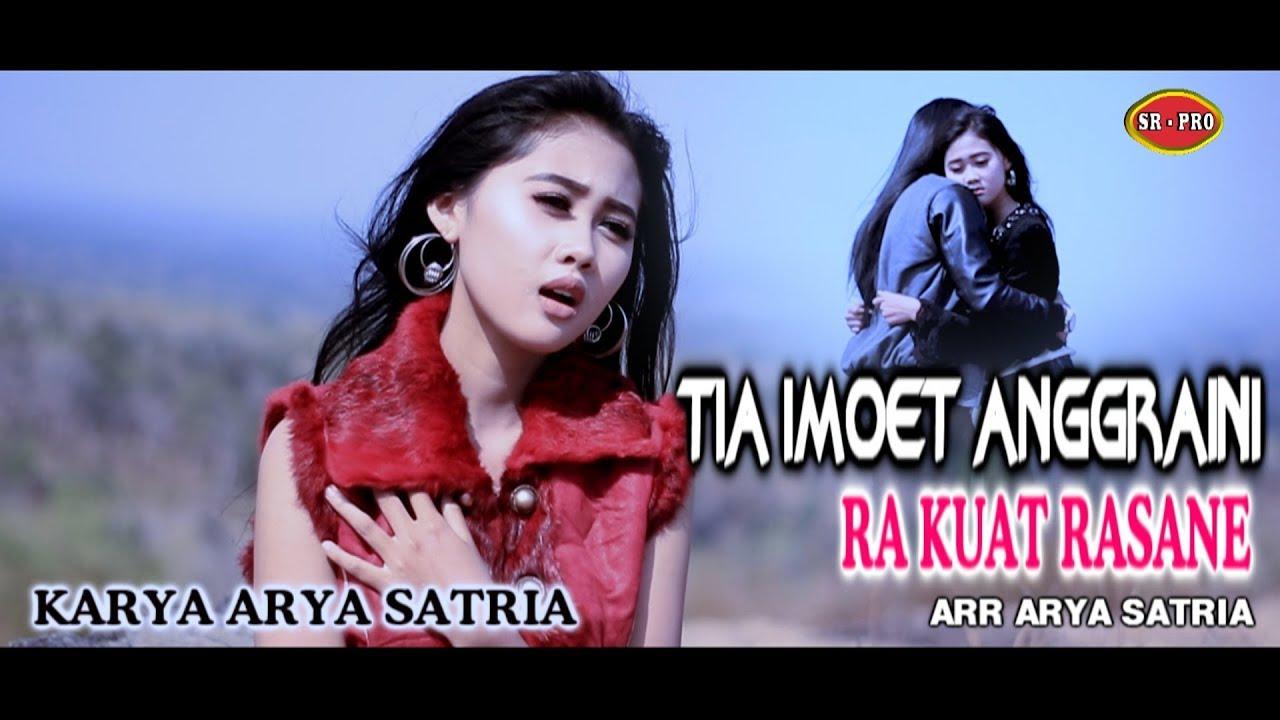 Tia Anggraini – Ra Kuat Rasane (Official Music Video)