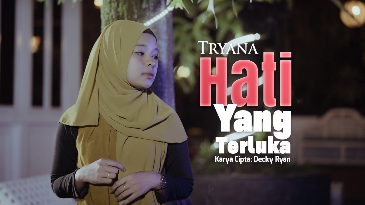 Tryana – Hati Yang Terluka (Official Music Video)