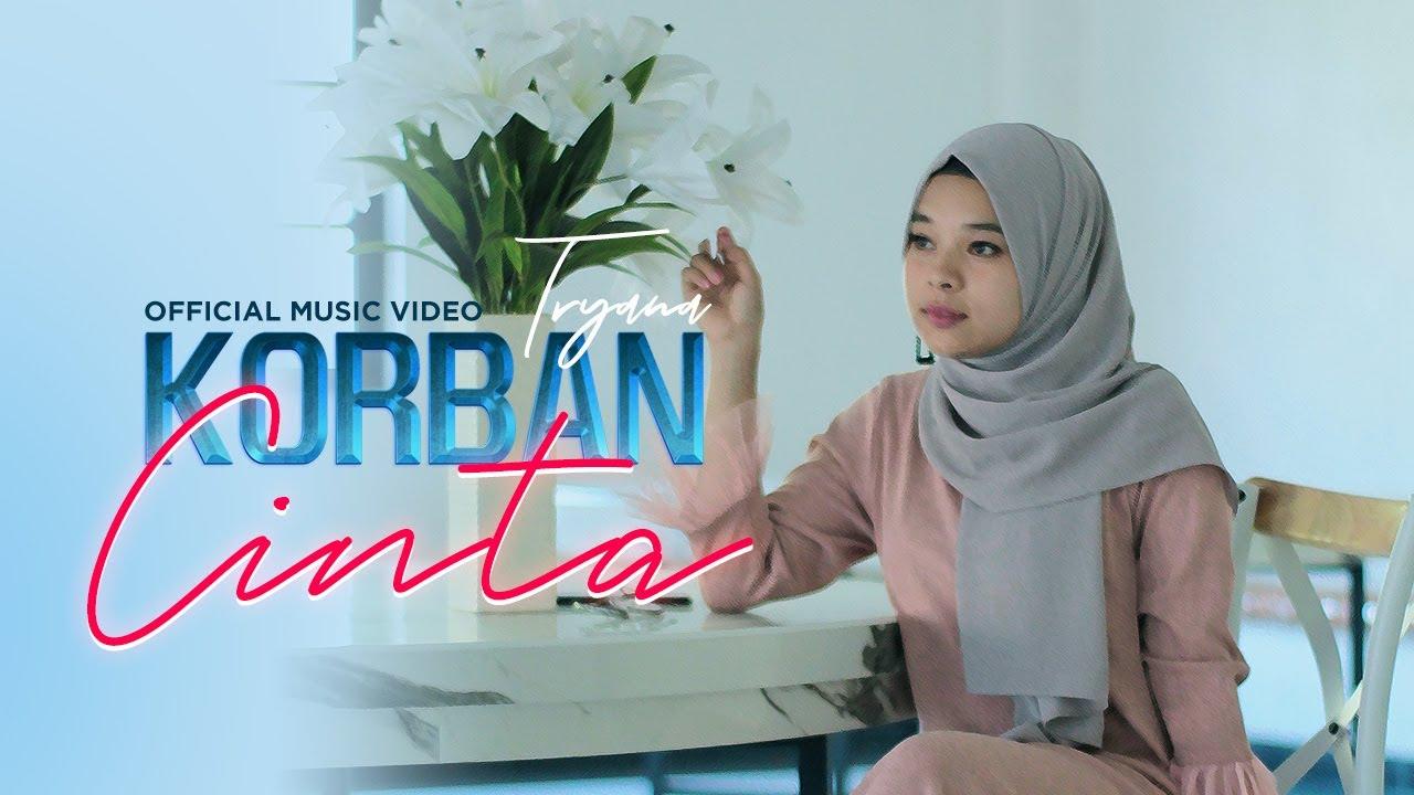 Tryana – Korban Cinta (Official Music Video)