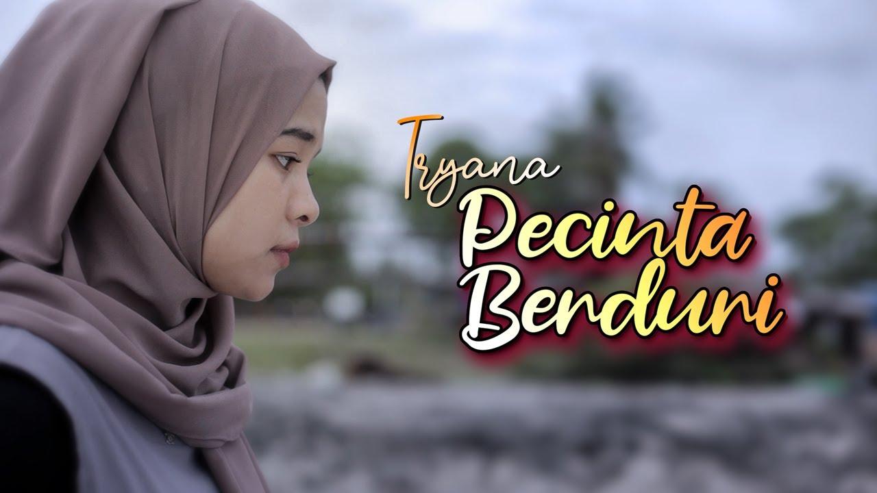 Tryana – Pecinta Berduri (Official Music Video)