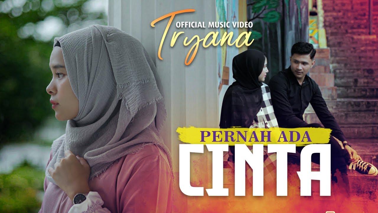 Tryana – Pernah Ada Cinta (Official Music Video)