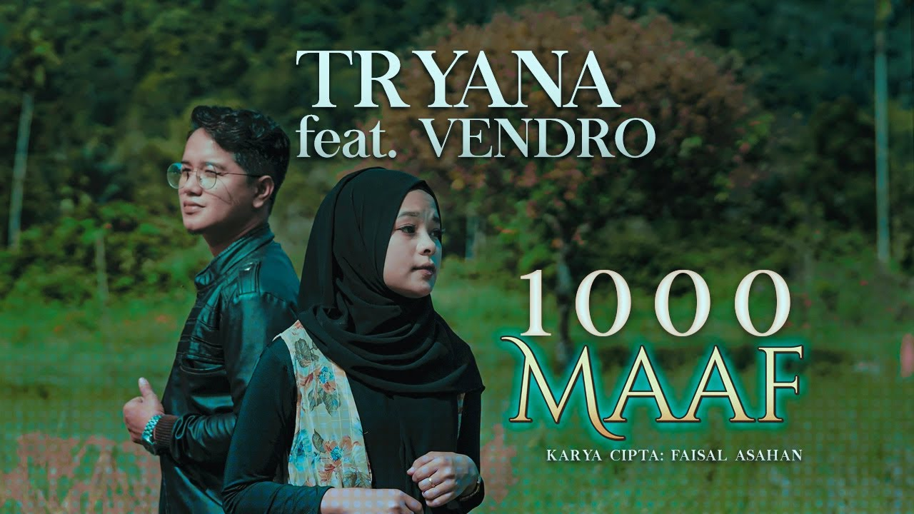 Tryana feat. Vendro – 1000 Maaf (Official Music Video)