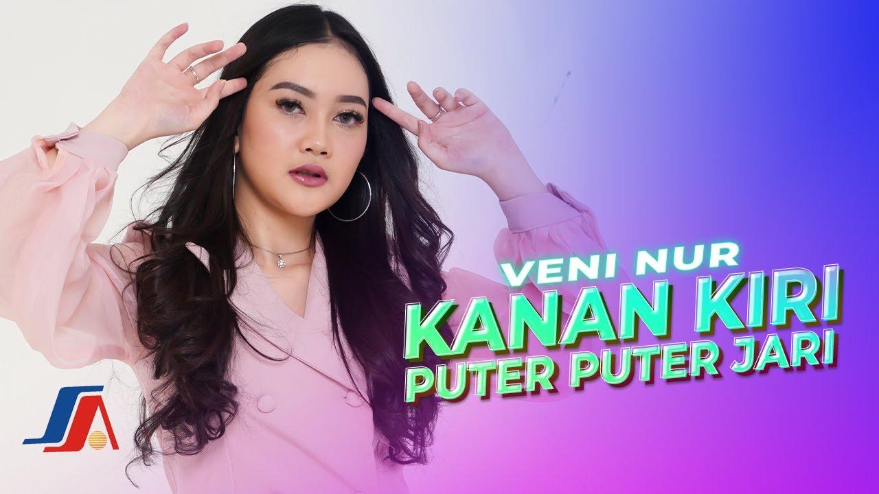 Veni Nur – Kanan Kiri Puter Puter Jari (Official Music Video)