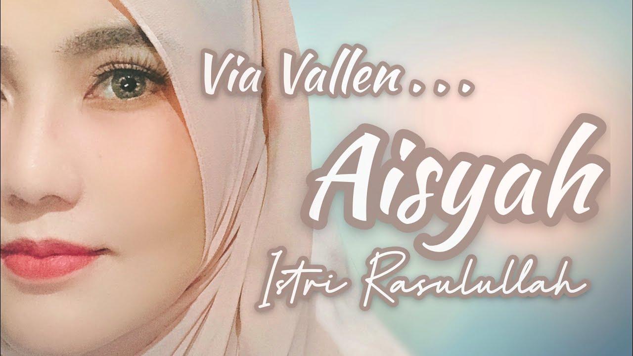 Via Vallen – Aisyah Istri Rasulullah (Versi Akustik)
