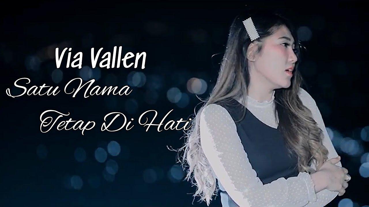 Via Vallen – Satu Nama Tetap Di Hati (Official Music Video)