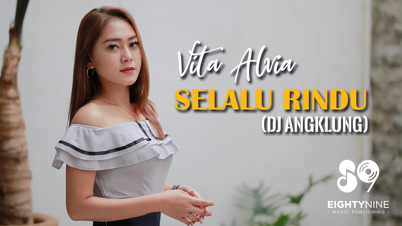Vita Alvia – Selalu Rindu (Official Music Video)