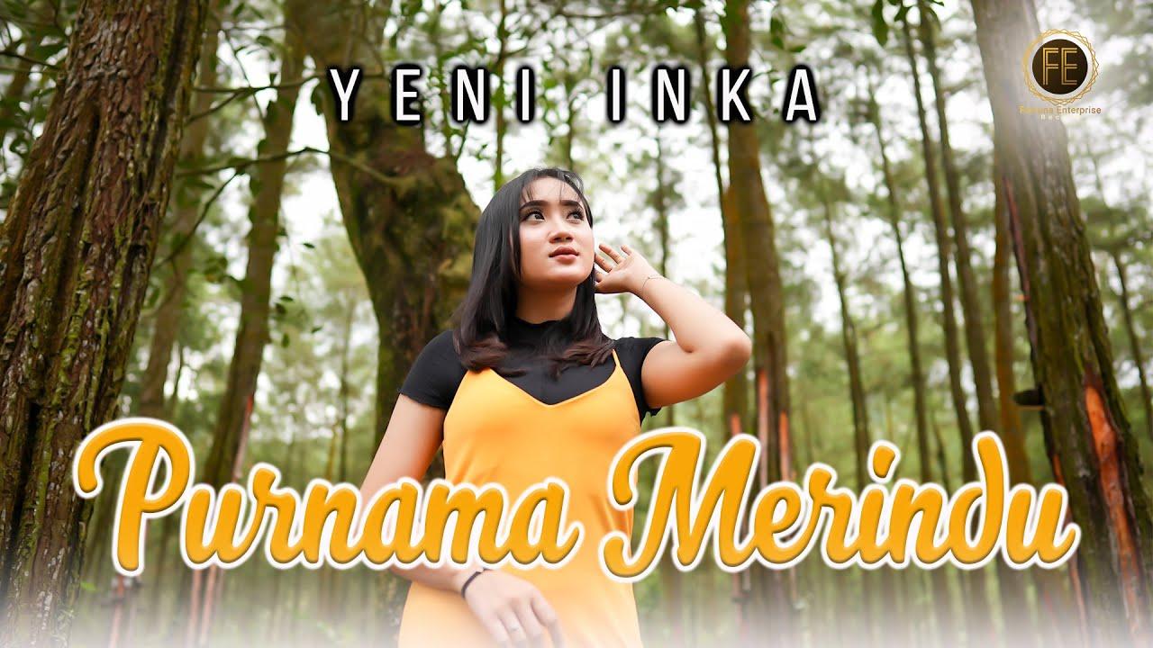 Yeni Inka – Purnama Merindu (Official Music Video)
