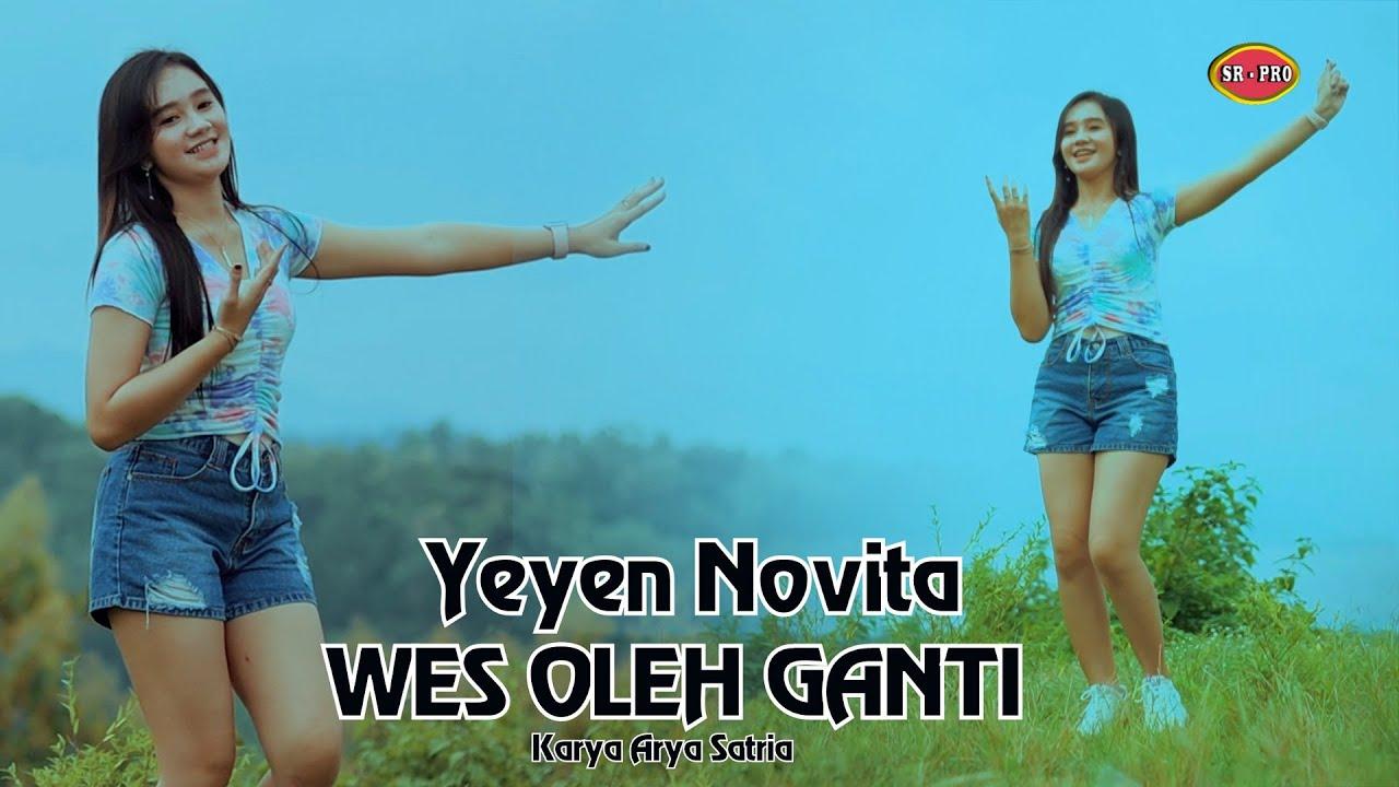 Yeyen Novita – Wes Oleh Ganti (Official Music Video)