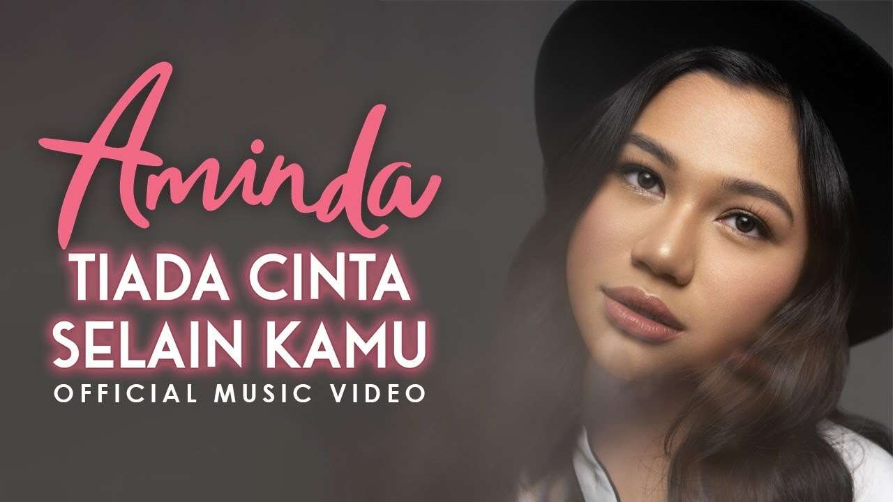 Aminda – Tiada Cinta Selain Kamu (Official Music Video Youtube)