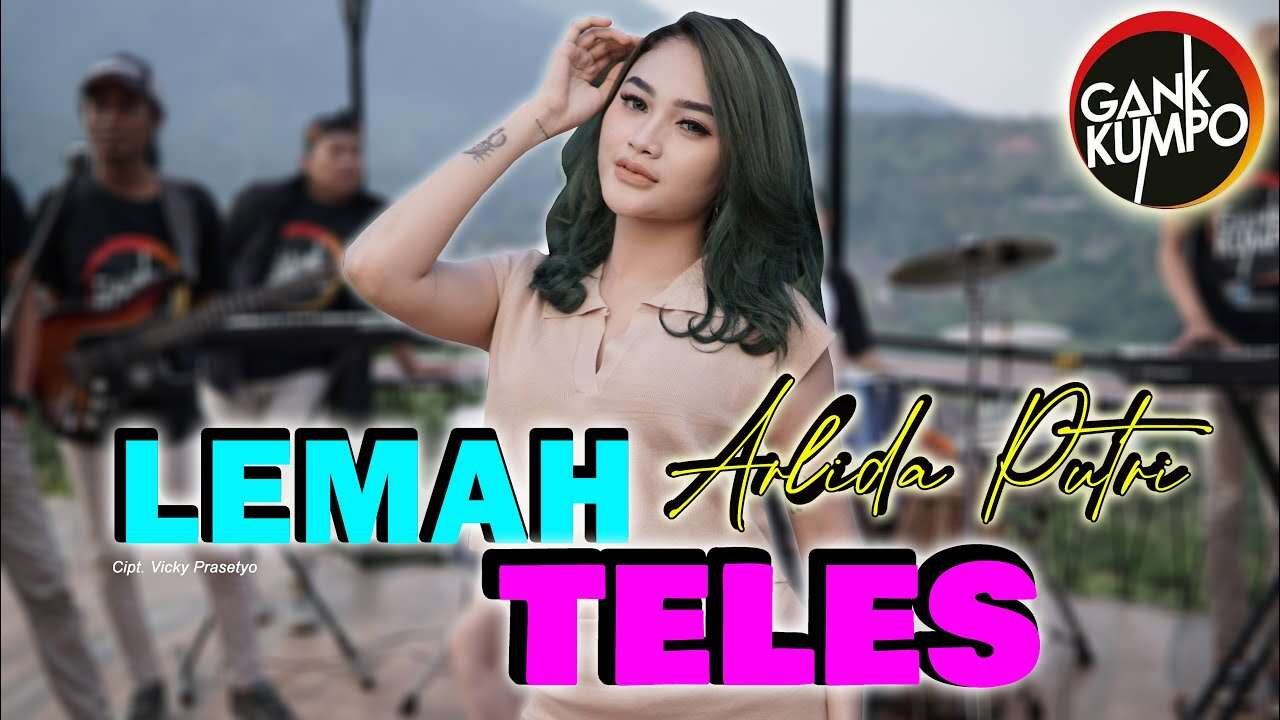 Arlida Putri – Lemah Teles (Official Music Video Youtube) MP Production