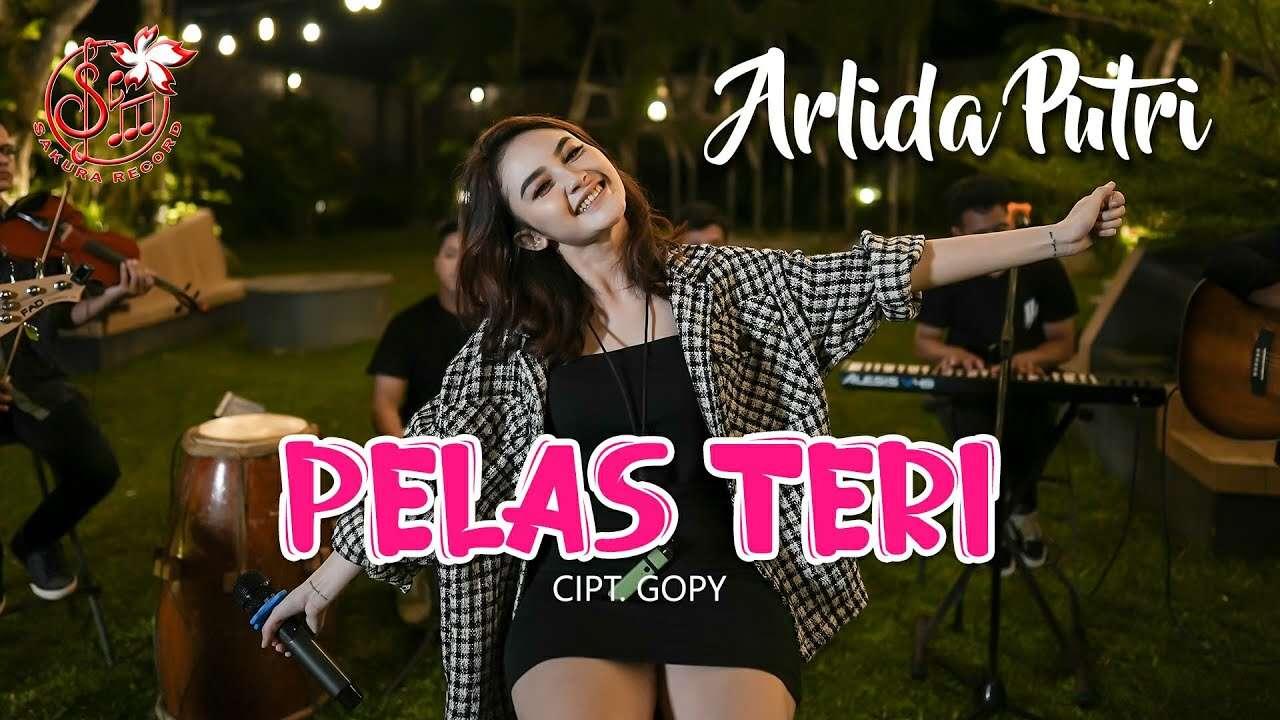 Arlida Putri – Pelas Teri (Official Music Video Youtube)