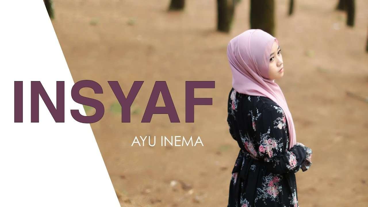 Ayu Inema – Insyaf (Official Music Video Youtube)